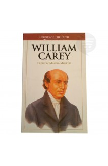 William Carey - Heroes of the Faith