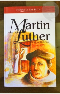 Martin Luther - The Great Reformer