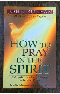 How to Pray in the Spirit.