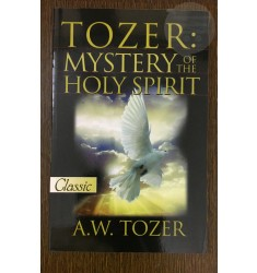 Tozer: Mystery of the Holy Spirit [PB]