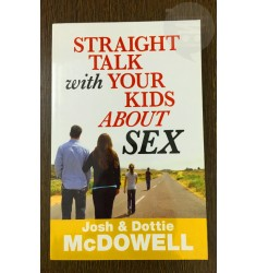Straight Talk with Your Kids About Sex