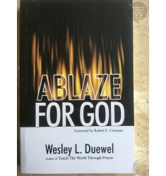 ABLAZE FOR GOD