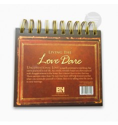 LIVING THE LOVE DARE A Year of Daily Reminders to Lead Your Heart