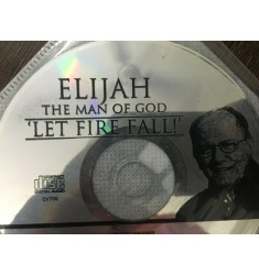 Elijah The Man of God