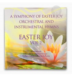 EASTER JOY VOLUME 2 -A Symphony of Easter Joy Orchestral And Instrumental Hymns