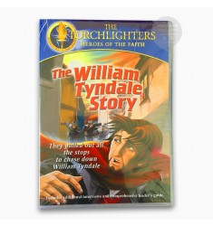 TORCHLIGHTERS - THE WILLIAM TYNDALE STORY
