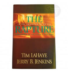 THE RAPTURE: IN THE TWINKLING OF AN EYE / COUNTDOWN TO THE EARTH'S LAST DAYS (THE FIRST BOOK LEFT BEHIND)