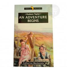 An Adventure Begins: Hudson Taylor (Trailblazer)