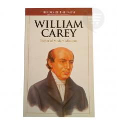 William Carey - Heroes of the Faith