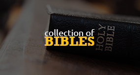 Collection of Bibles